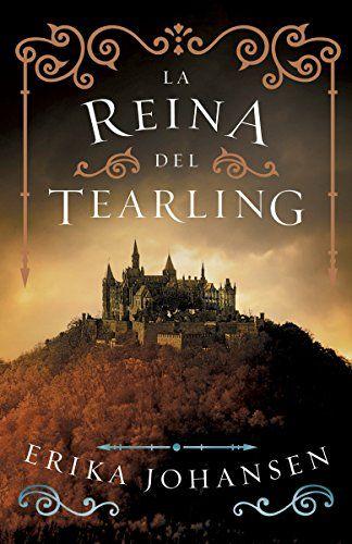 La Reina Del Tearling The Queen Of Tearling 1 Queen Of The Tearling Books Ebooks