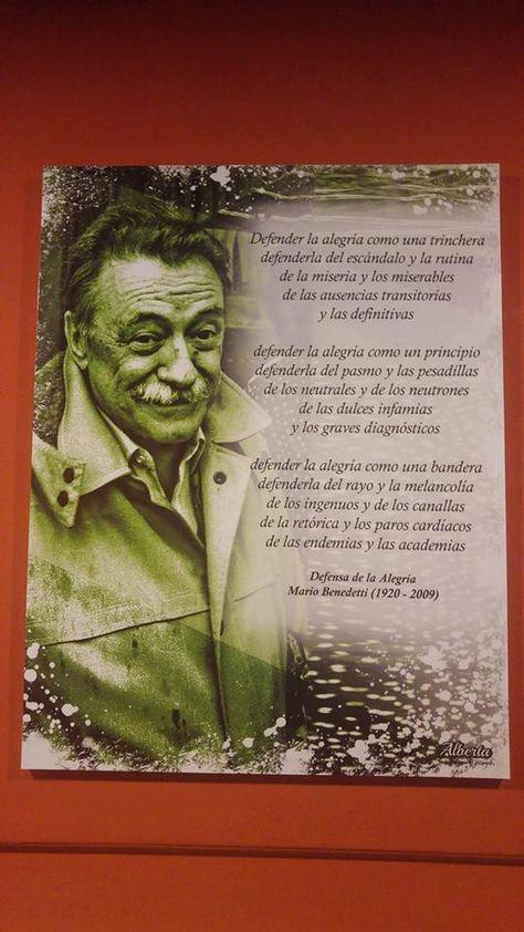 Poema Defensa De La Alegria Mario Benedetti Defender La Alegria Defender La Alegria Frases Motivadoras