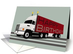 Trucker Happy Birthday With White Cab And Red Shipping Container