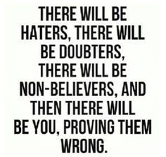 Jealousy Quotes There Will Be Haters There Will Be Doubters