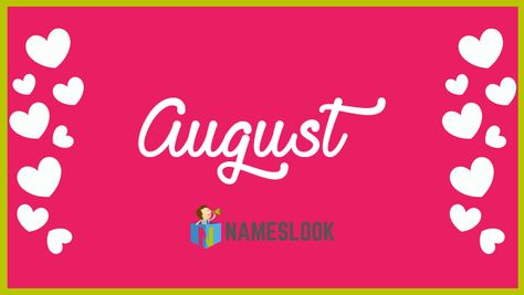 #August Meaning - Venerable, Holy, Form of Augustus, Revered, Exalted . Read interesting details about the name August 👇👇👇  . 4.51% in August #NameMeaning 📛 #MeaningOfMyName ✍️ #NamesLook 📣