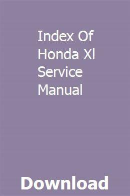 Index Of Honda Xl Service Manual Chilton Repair Manual Repair Manuals Manual