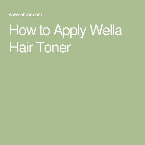 How to Apply Wella Hair Toner