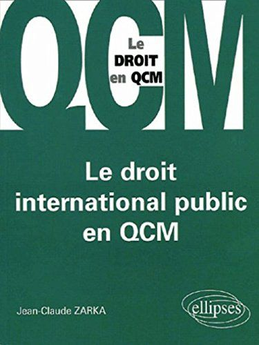 Epub Pdf Kindle Ebook Le Droit International Public En Qcm Download Now Full Books Le Droit International Publ Free Books Online International Books Ebooks