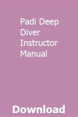 Padi Deep Diver Instructor Manual Manual Transmission Repair Electrical Diagram