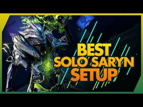 Warframe: Saryn Build & Review 2019 Guide - Best All