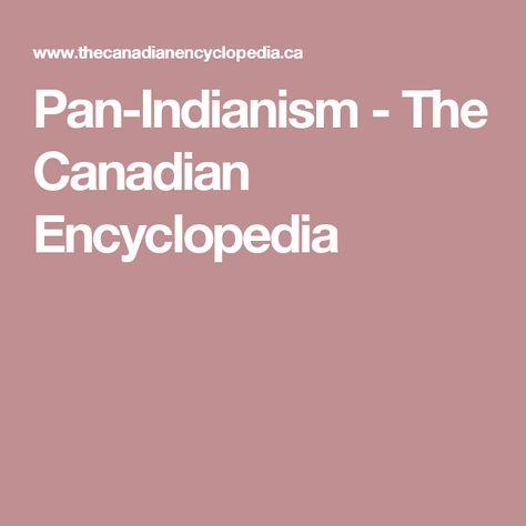 Pan Indianism The Canadian Encyclopedia Eng 105 Pinterest
