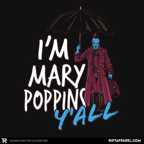I'm Mary Poppins Y'all Yondu T-Shirt - Guardians of the Galaxy Vol. 2