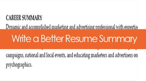 The Resume Summary Statement When You Need One and How to Do It - writing resume summary