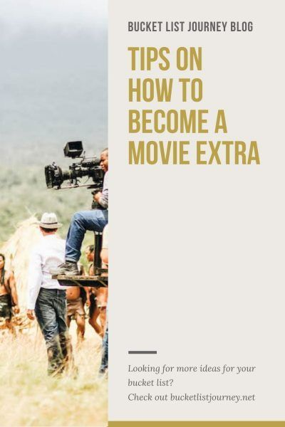 How To Be An Extra In A Movie And What To Expect In 2021 Dog Bucket List Extra How To Become