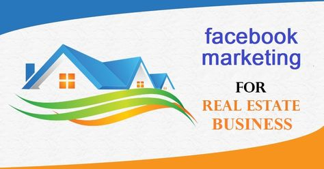 7 Tips for Real Estate Facebook Marketing - Advert Digital Mantra