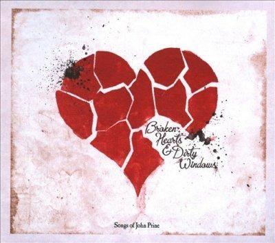 Various - Broken Hearts & Dirty Windows: Songs of John Prine