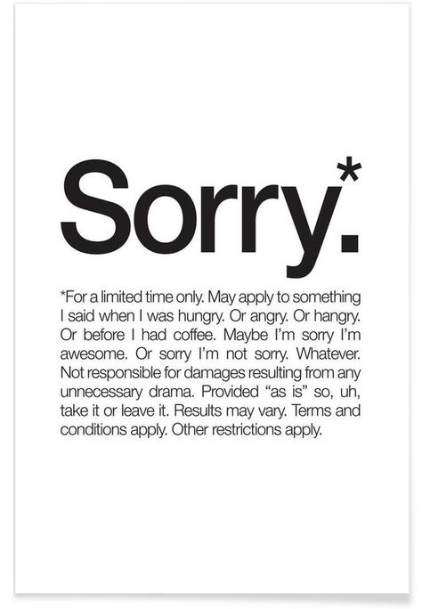 Sorry* (Black) as Premium Poster by WORDS BRAND™ | JUNIQE
