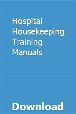 Hospital Housekeeping Training Manuals Housekeeping Hospital Train