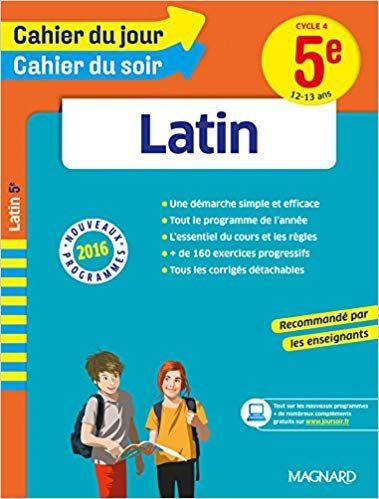 Telecharger Cahier Du Jour Cahier Du Soir Latin 5e Le Cahier Le Plus Complet Pour Faire Le L Books To Read Books Reading