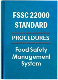 FSSC 22000 Procedures Required for Food Safety System Certification