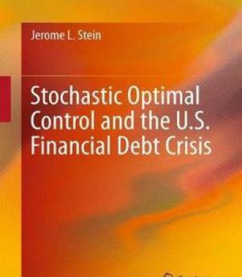 Stochastic Optimal Control And The U S Financial Debt Crisis Pdf