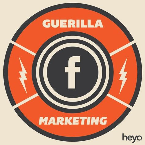 Guerilla Marketing For Your Facebook Fan Pages - Heyo Blog
