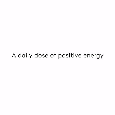 A daily dose of positive energy is the perfect start to your day!