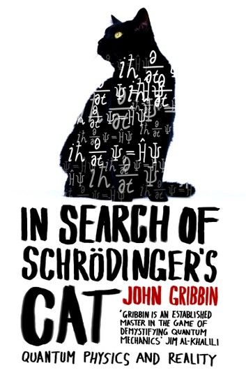 In Search Of Schrodinger S Cat Ebook By John Gribbin Rakuten Kobo Schrodingers Cat Schrodinger S Cat Books To Read