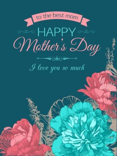 Mothers Day Sms For Grandma Happy Mother S Day To The Most Amazing Mother Anyone Could A Happy Mother Day Quotes Mothers Day Pictures Happy Mothers Day Wishes