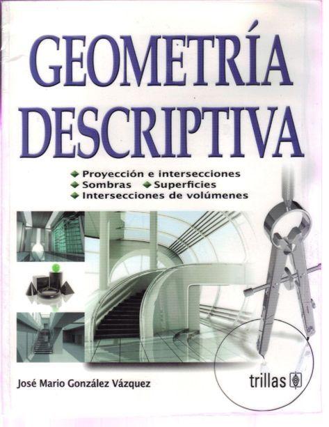 Geometria Descriptiva Geometria Descriptiva Geometria Aplicaciones Para Arquitectos