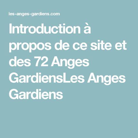 Introduction à propos de ce site et des 72 Anges GardiensLes Anges Gardiens
