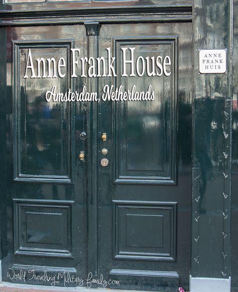 Anne Frank House – Amsterdam, Netherlands