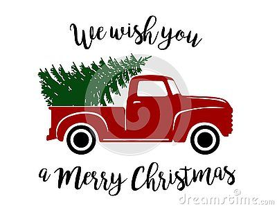 Old Christams Truck With Pine Tree Christmas Red Truck Christmas Truck Christmas Vectors