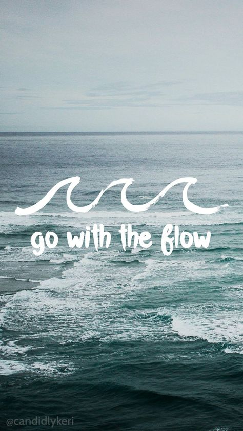 Go with the Flow water waves motivational wallpaper 2016 wallpaper you can download for free on the blog! For any device; mobile, desktop, iphone, android!