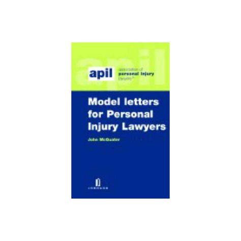 Apil Model Letters for Personal Injury Lawyers - 2 Edition by John McQuater (Paperback)