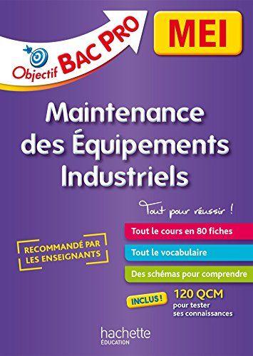 Libre Fiches Bac Pro Mei Maintenance Des Equipements Industriels Francais Pdf Par Broche Ebooks Libres E Fiches Listes De Lecture Science Et Vie