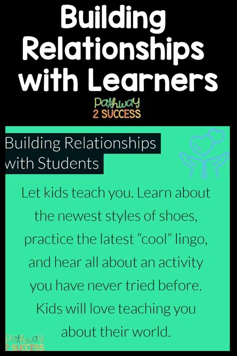 Building relationships with learners is a critical element to social emotional learning in the classroom! Read up on 10 ways teachers can build relationships with their students to foster a positive climate for all. #socialemotionallearning #pathway2success