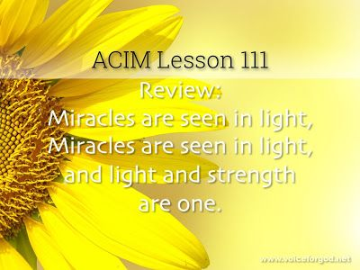 Acim Workbook Lesson 111 Lesson Workbook Course In Miracles