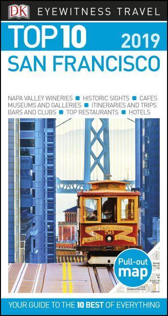 Dk Top 10 San Francisco 2019 Eyewitness Travel Guides San Francisco Travel