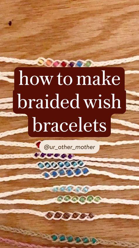 how to make braided wish bracelets
