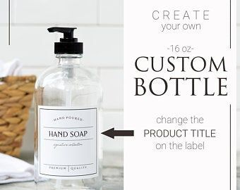 32oz Custom Bottle Create Your Own Bottle Glass Bottle With Waterproof Label Refillable Soap Dispenser Custom Bottles Bottle Soap