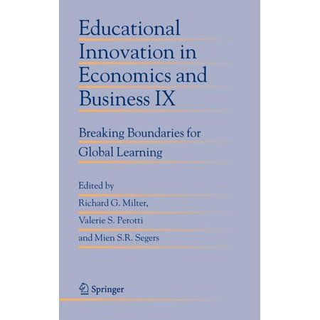 Educational Innovation in Economics and Business: Educational Innovation in Economics and Business IX: Breaking Boundaries for Global Learning (Hardcover)