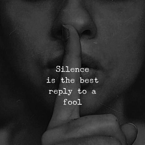 Best Positive Quotes : Silence is the best reply to a fool.. by Motivational #Inspiration