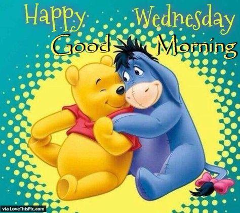 Winnie The Pooh Happy Wednesday Good Morning good morning wednesday hump day…