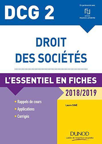 Dcg 2 Droit Des Societes 9e Ed L Essentiel En Fiches 2018 2019 Francais Droit Des Societes Livre De Droit Demande D Emploi