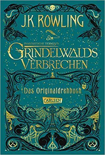 Grindelwalds Verbrechen Phantastische Tierwesen J K Rowling In Phantastische Phantastische Tierwesen Buch Phantastische Tierwesen Fantastische Tierwesen