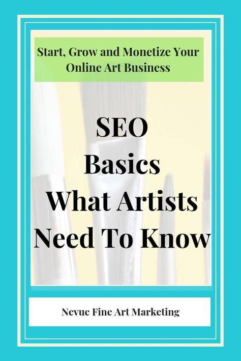 SEO Basics For Art Websites - What Artists Need to Know
