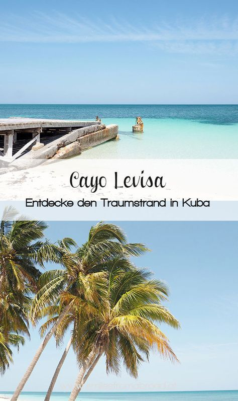 Excursion To The Dream Beach On Cayo Levisa In Cuba Cayolevisa