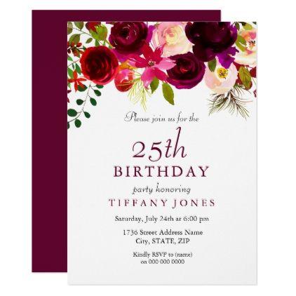 Burgundy Flowers 25th Birthday Party Invitation Zazzle Com Wedding Anniversary Invitations 50th Birthday Party Invitations 60th Birthday Party Invitations
