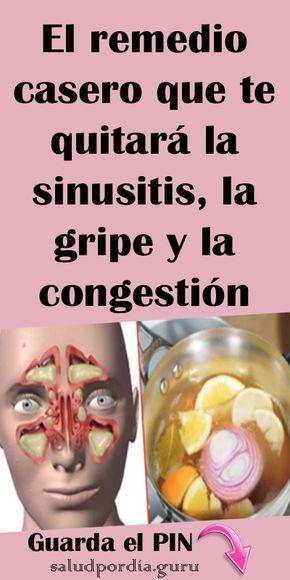 El Remedio Casero Que Te Quitará La Sinusitis La Gripe Y La Congestión Nasal Remedio Sinusitis G Remedio Sinusitis Remedios Caseros Remedios Para La Salud