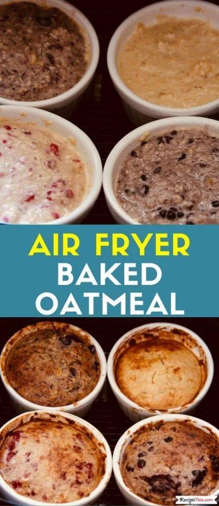 Air Fryer Baked Oatmeal Recipe This Recipe Air Fryer Recipes Breakfast Baked Oatmeal Recipes Recipes