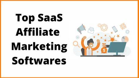 Best SaaS Affiliate Marketing Software