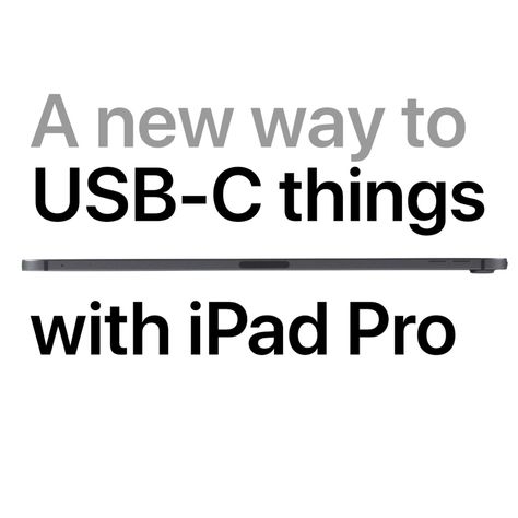 iPad Pro - A new way to USB-C things