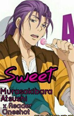 Sweet - Sweet (Murasakibara Atsushi x Reader LEMON)   Purple